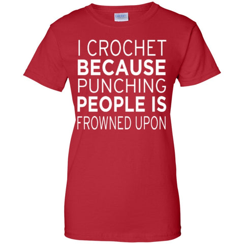 Short Sleeve - I Crochet Because Punching People Is Frowned Upon   Custom 100% Cotton T-Shirt