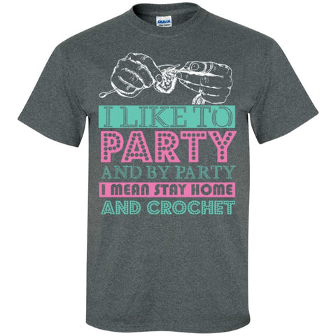Short Sleeve - I Like To Party And By Party I Mean Stay Cotton T-Shirt