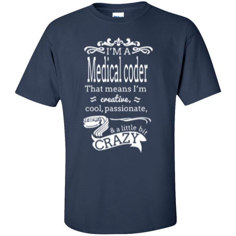 Short Sleeve - I'm A Medical Coder T-Shirt