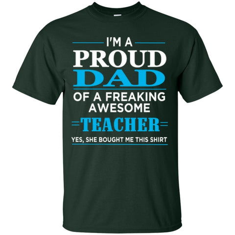 Short Sleeve - I'm A Proud Dad Of Freaking Awesome Teacher  T-Shirt