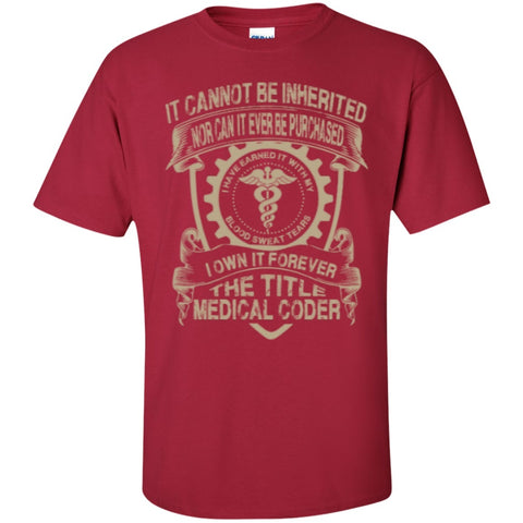 Short Sleeve - I Own It Forever The Title Medical Coder  T-Shirt