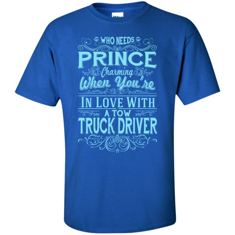 Short Sleeve - In Love With Tow Truck Driver  T-Shirt