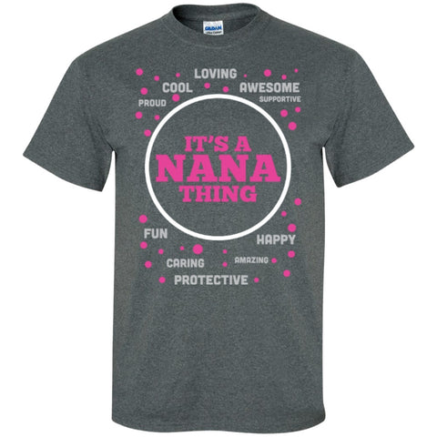 Short Sleeve - It's A Nana Thing  T-Shirt