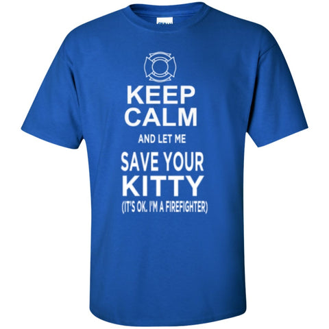 Short Sleeve - Keep Calm And Let Me Save Your Kitty  Cotton T-Shirt