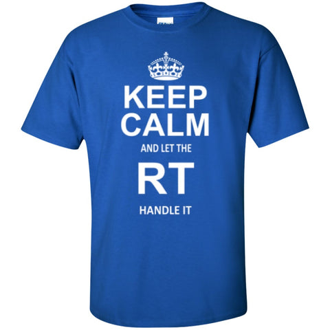 Short Sleeve - Keep Calm And Let RT Handle It   T-Shirt