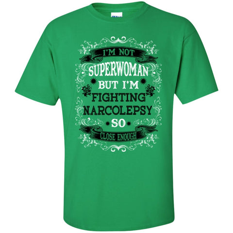 Short Sleeve - Not Superwoman But Fighting Narcolepsy T-Shirt