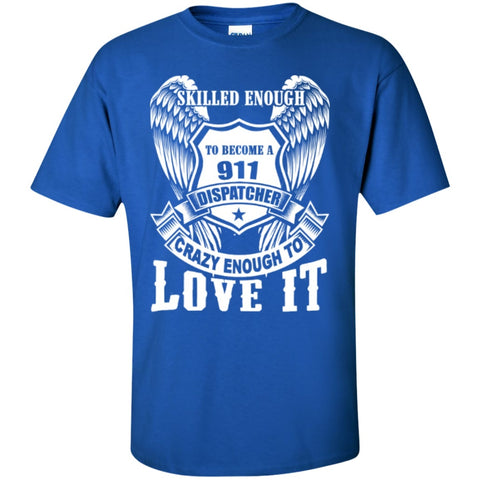 Short Sleeve - Skilled Enough To Become 911  T-Shirt