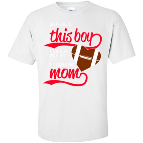 Short Sleeve - So There's This Boy He Kinda Won My Heart He Calls Me Mom  T-Shirt
