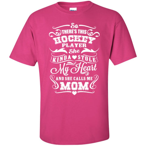 Short Sleeve - So There's This Hockey Player Kinda Stole My Heart And He Calls Me Mom  T-Shirt