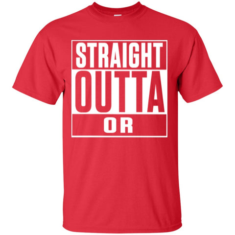 Short Sleeve - Straight Outta OR  T-Shirt