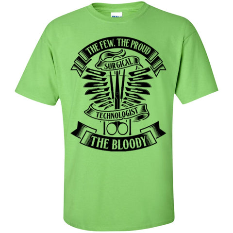 Short Sleeve - The Few The Proud The Bloody Surgical Technologist   Cotton T-Shirt