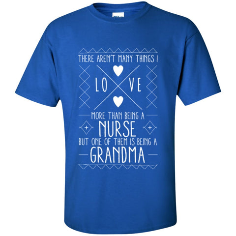 Short Sleeve - There Aren't Many Things I Love More Than Being A Nurse T-Shirt