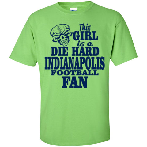 Short Sleeve - This Girl Is A  Die Hard Indianapolis Football Fan  T-Shirt