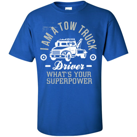 Short Sleeve - Tow Truck Driver Superpower  T-Shirt
