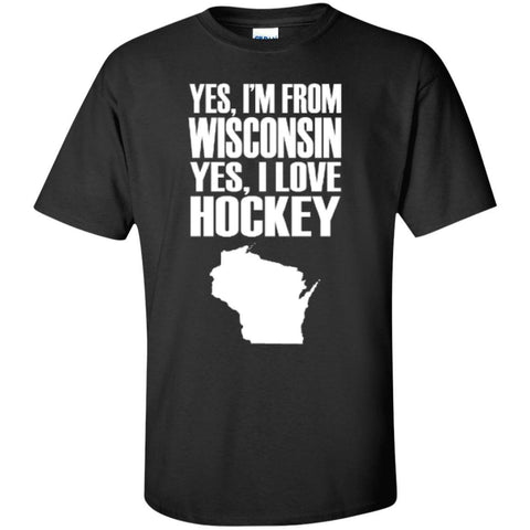 Short Sleeve - Yes I'm From Wisconsin Yes I Love Hockey  T-Shirt