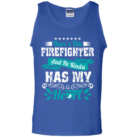 Sleeveless - Firefighter Has My Heart 100% Cotton Tank Top