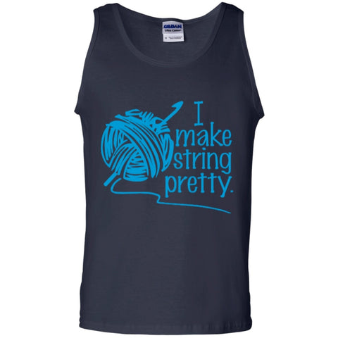 Sleeveless - I Make String Pretty 100% Cotton Tank Top