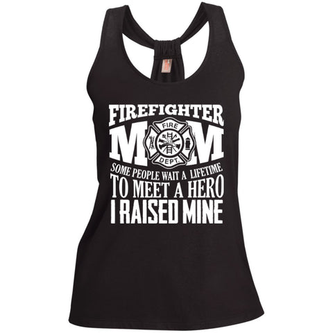 Firefighter Mom Some people wait a lifetime to meet a hero i raised mine   Shimmer Loop Back Tank