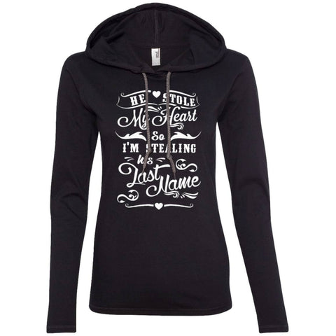 T-Shirts - He Stole My Heart So I'm Stealing His Last Name    LS T-Shirt Hoodie
