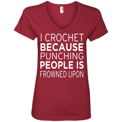 T-Shirts - I Crochet Because Punching People Is Frowned Upon Ladies' V-Neck Tee