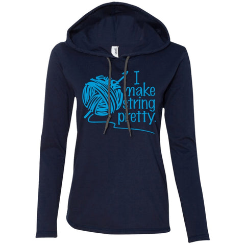 T-Shirts - I Make String Pretty  LS T-Shirt Hoodie