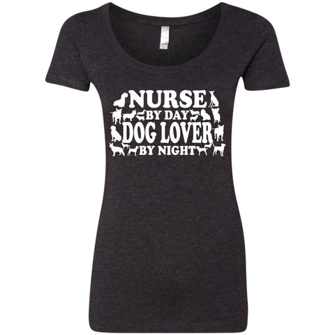 T-Shirts - Nurse By Day Dog Lover By Night  Next Level Ladies Triblend Scoop