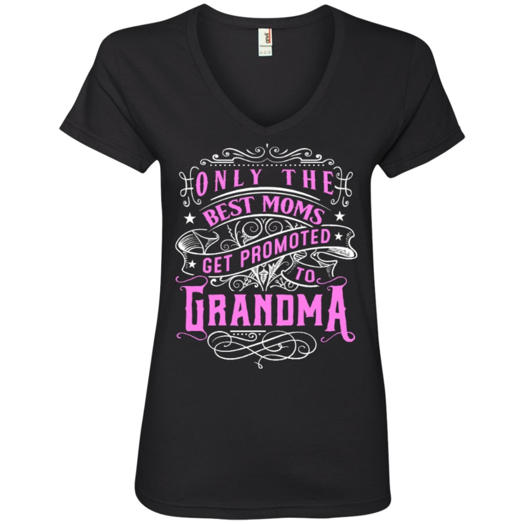 T-Shirts - Only The Best Moms Get Promoted To Grandma V Neck Tee