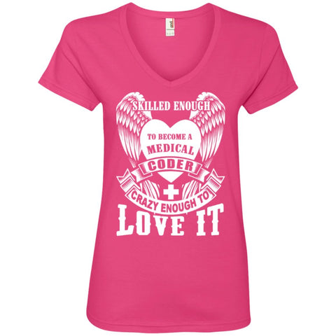 T-Shirts - Skilled Enough To Become Medical Coder Ladies ' V-Neck Tee
