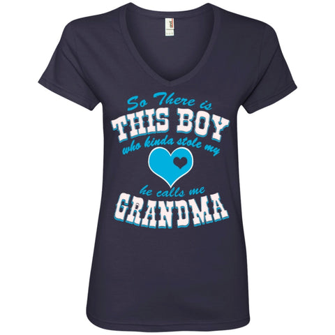 T-Shirts - So There Is This Boy  Who Kinda Stole My Heart And  He Calls Me Grandma  Ladies' V-Neck Tee