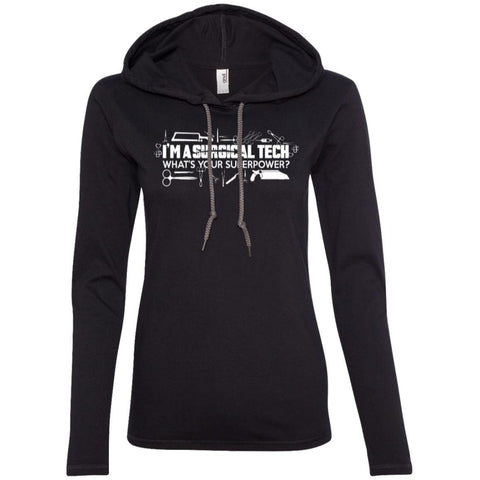 T-Shirts - Surgical Tech Superpower  LS T-Shirt Hoodie
