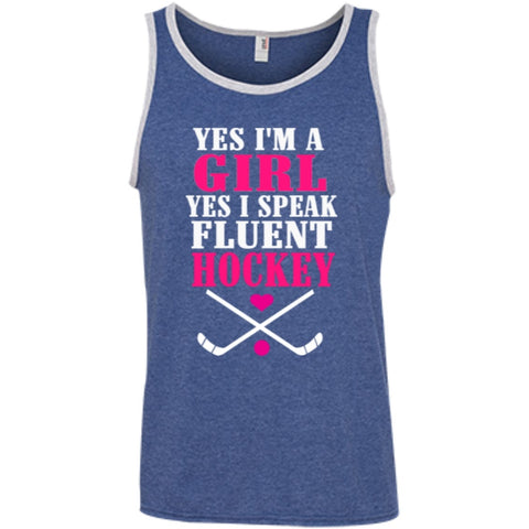 T-Shirts - Yes I'm A Girl Yes I Speak Fluent Hockey 100% Ringspun Cotton Tank Top