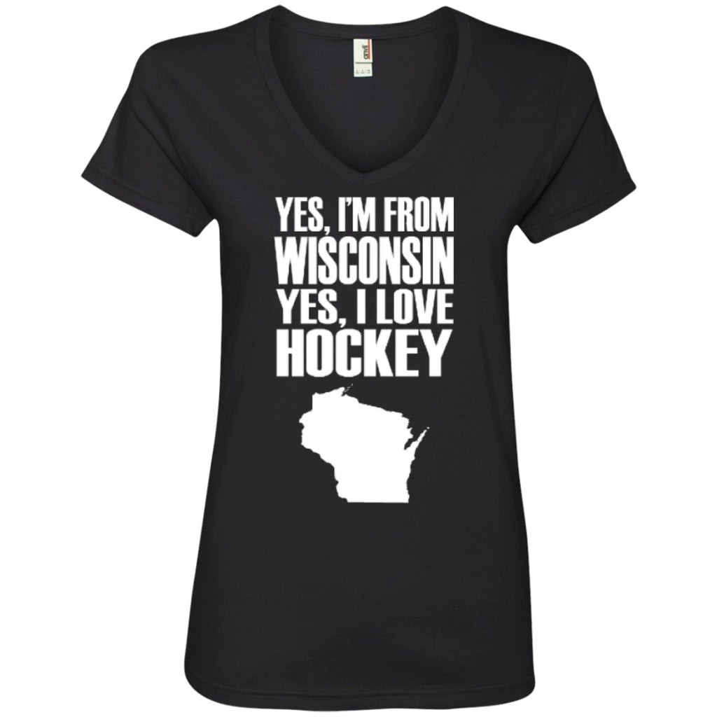 T-Shirts - Yes I'm From Wisconsin Yes I Love Hockey   Ladies   V-Neck Tee