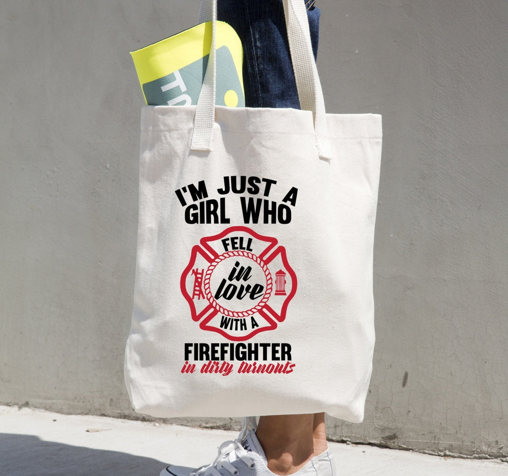 Tote Bag - I'm Just A Girl Who Fell In Love With A Firefighter In Dirty Turnouts Tote Bag