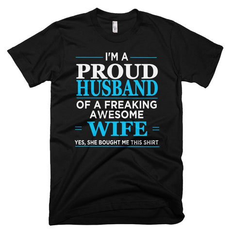 Tshirt , Hoodies - I'm A Proud Husband Of Freaking Awesome Wife