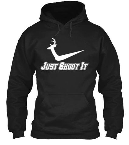 Tshirt , Hoodies - Just Shoot It