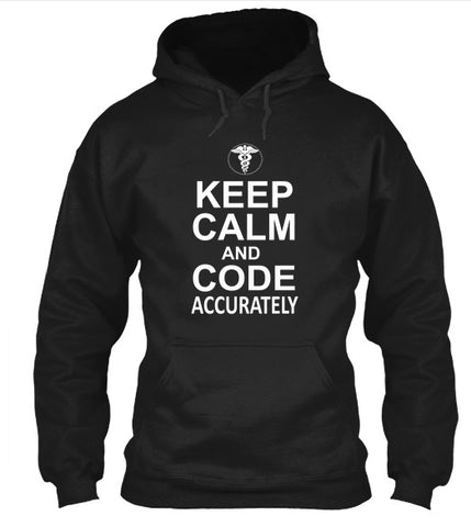 Tshirt , Hoodies - Keep Calm And Code Accurately