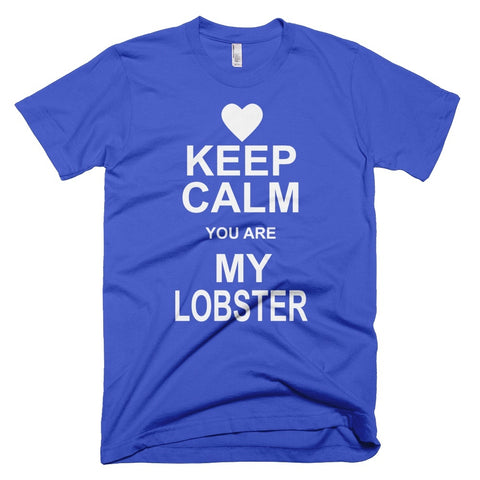 Tshirt , Hoodies - Keep Calm You Are My Lobster