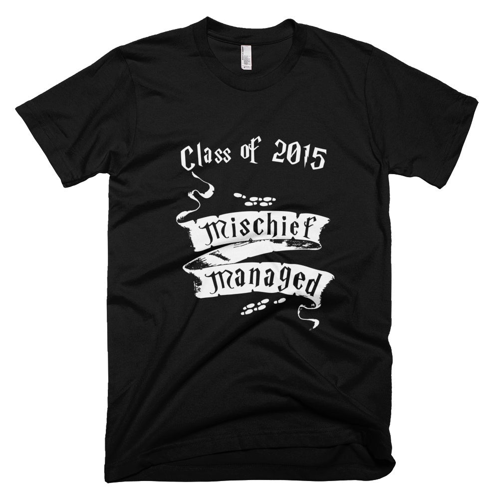 Tshirt , Hoodies - Mischief Managed Class Of  2015