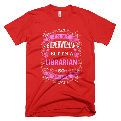 Tshirt , Hoodies - Not Superwoman But I'm A Librarian