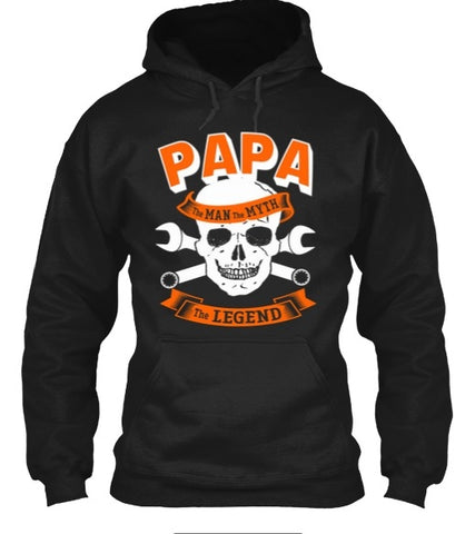 Tshirt , Hoodies - Papa The Man The Myth The Legend Special  Edition
