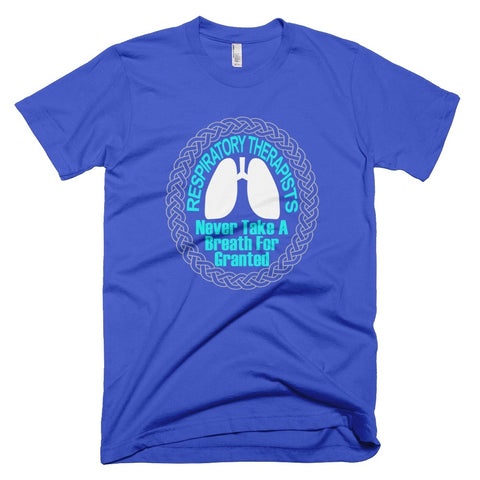 Tshirt , Hoodies - Respiratory Therapist Never Take A Breath For Granted