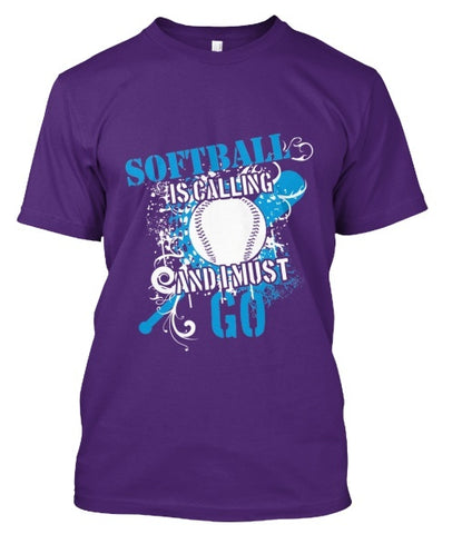 Tshirt , Hoodies - Softball Is Calling And I Must Go