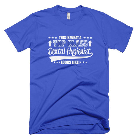 Tshirt , Hoodies - This Is What A Top Class Dental Hygenist Looks Like