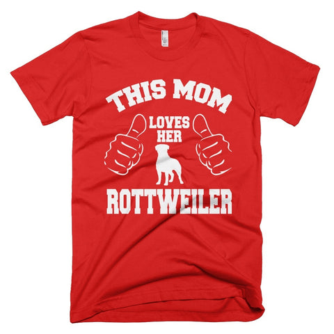 Tshirt , Hoodies - This Mom Loves Her  Rottweiler