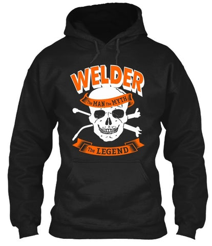 Tshirt , Hoodies - Welder The Man The Myth The Legend
