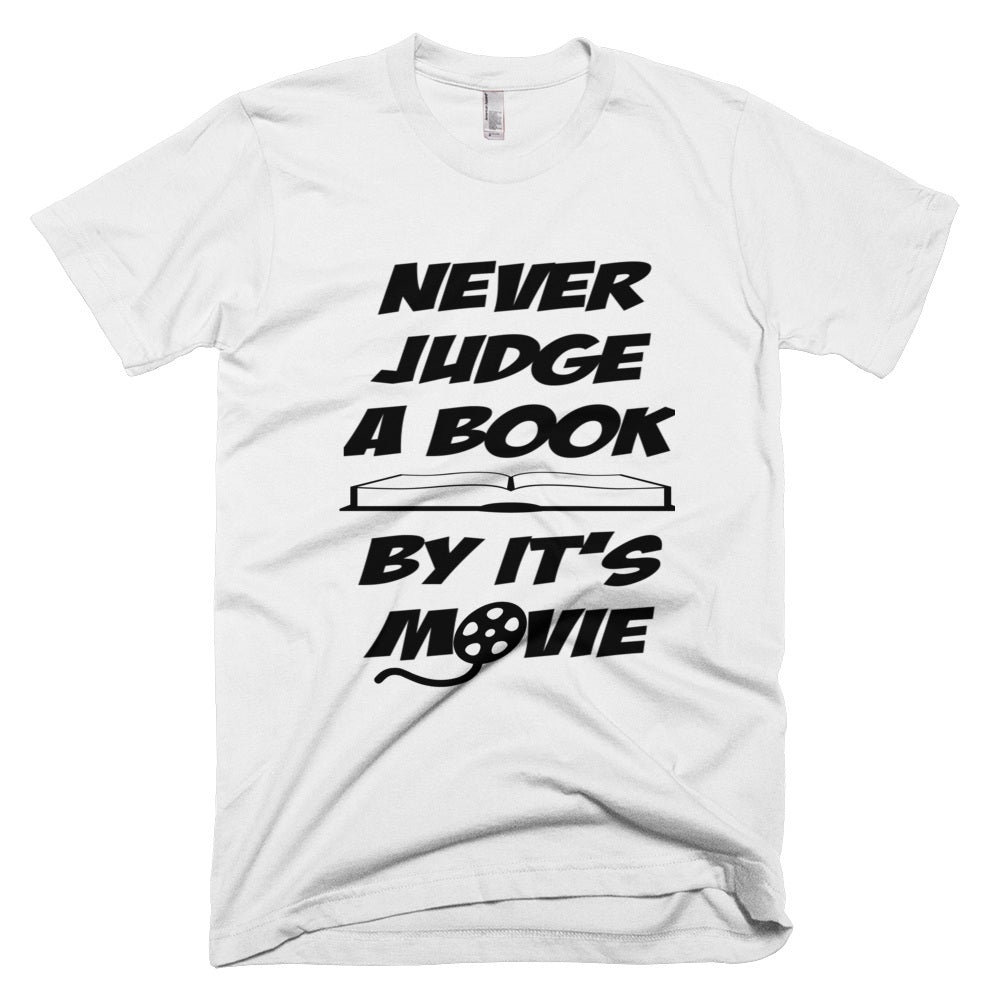 Tshirt - Never Judge A Book By It's Movie