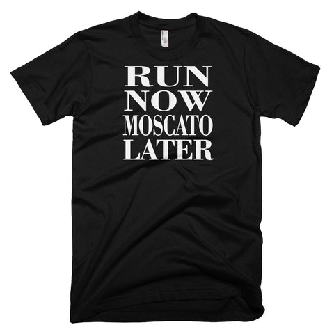 Tshirt - Run Now Moscato Later