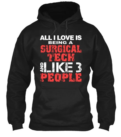 Tshirt - Surgical Tech  Like Tshirt Hoodies