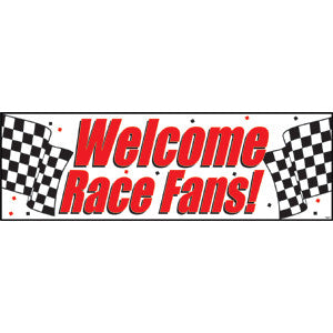"Giant Party Banner, Welcome Race Fans!"", 60"" x 20"" 