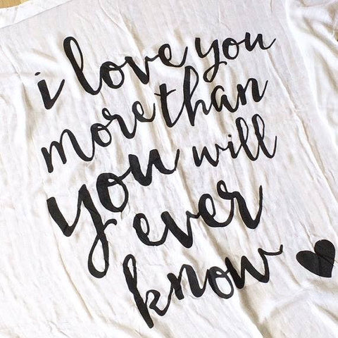 Elske Bamboo Muslin Wrap I Love You More Than You Will Know